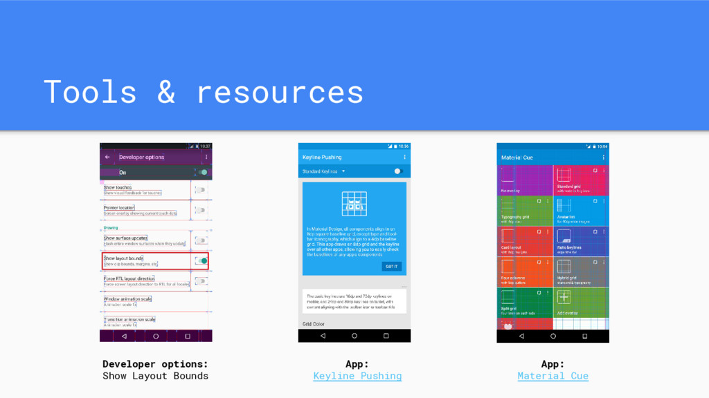 Tools & resources Developer options: Show Layou...