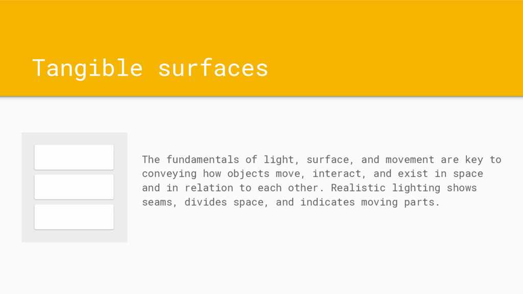 Tangible surfaces The fundamentals of light, su...