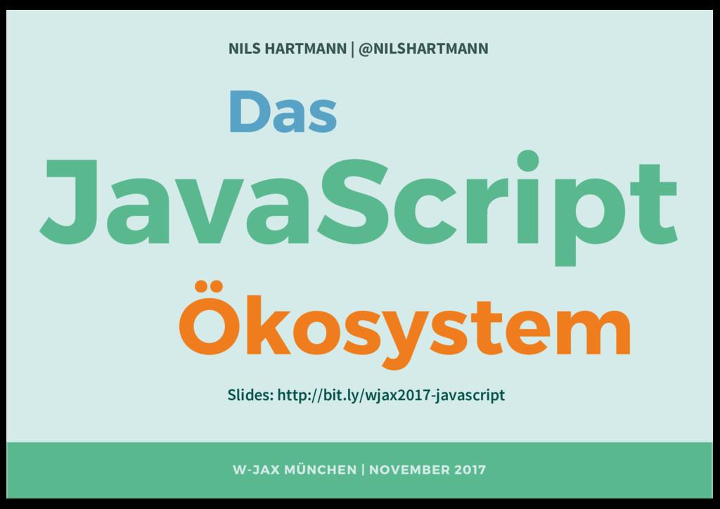 W-JAX MÜNCHEN | NOVEMBER 2017 NILS HARTMANN | @...