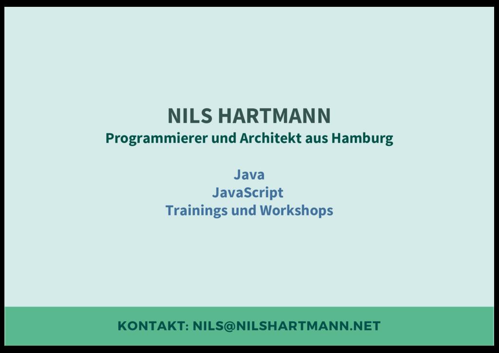 KONTAKT: NILS@NILSHARTMANN.NET NILS HARTMANN Pr...