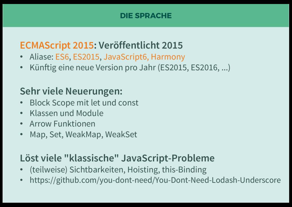 DIE SPRACHE ECMAScript 2015: Veröffentlicht 201...