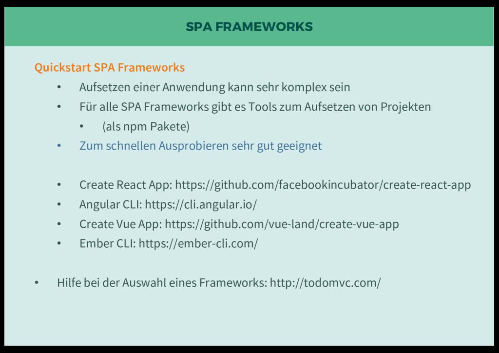 SPA FRAMEWORKS Quickstart SPA Frameworks • Aufs...