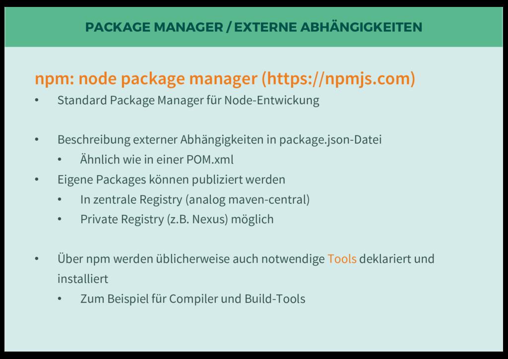 PACKAGE MANAGER / EXTERNE ABHÄNGIGKEITEN npm: n...