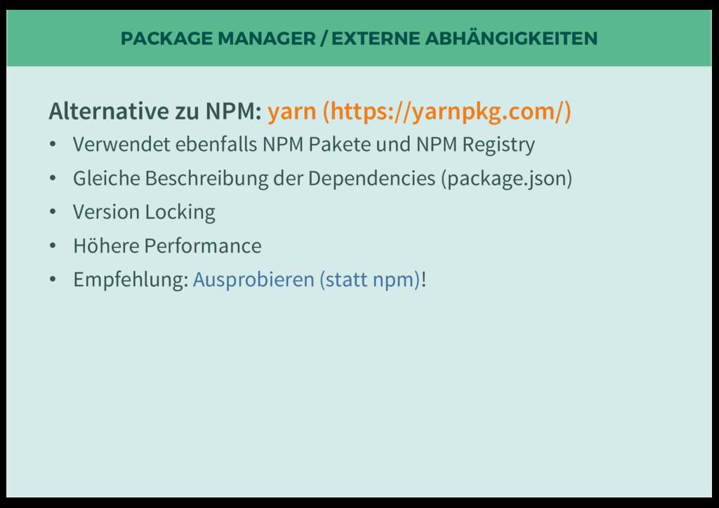 PACKAGE MANAGER / EXTERNE ABHÄNGIGKEITEN Altern...