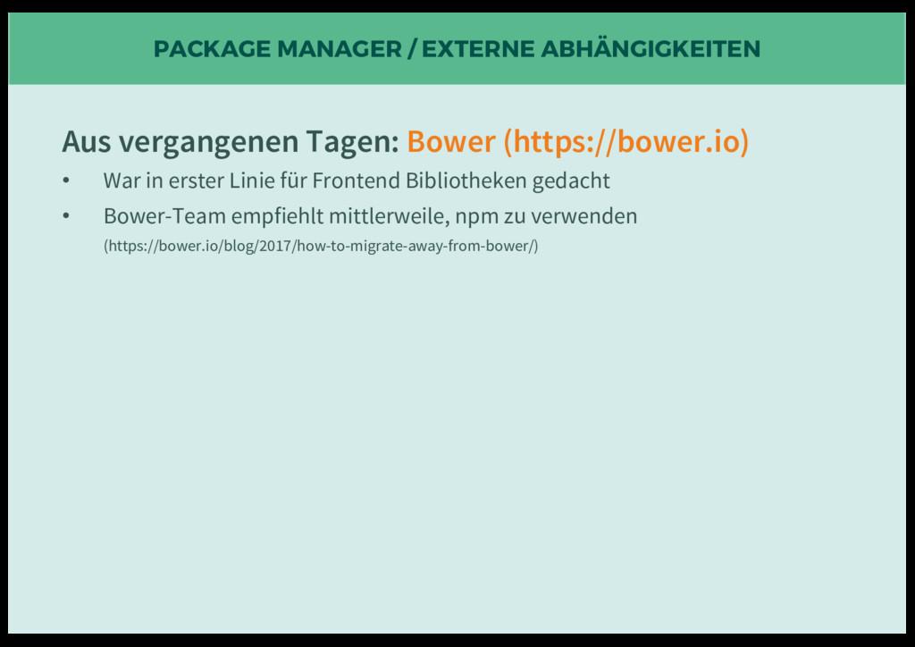 PACKAGE MANAGER / EXTERNE ABHÄNGIGKEITEN Aus ve...