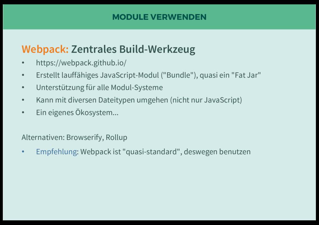 MODULE VERWENDEN Webpack: Zentrales Build-Werkz...