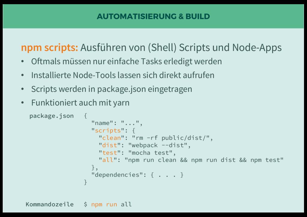 AUTOMATISIERUNG & BUILD npm scripts: Ausführen ...