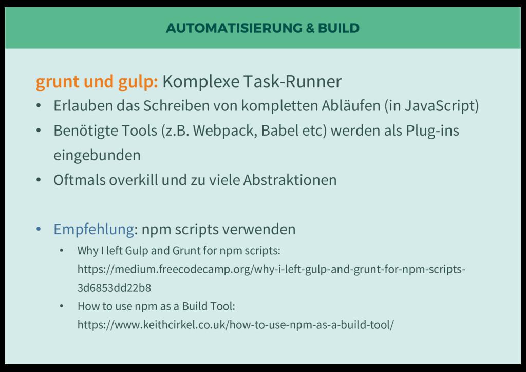 AUTOMATISIERUNG & BUILD grunt und gulp: Komplex...
