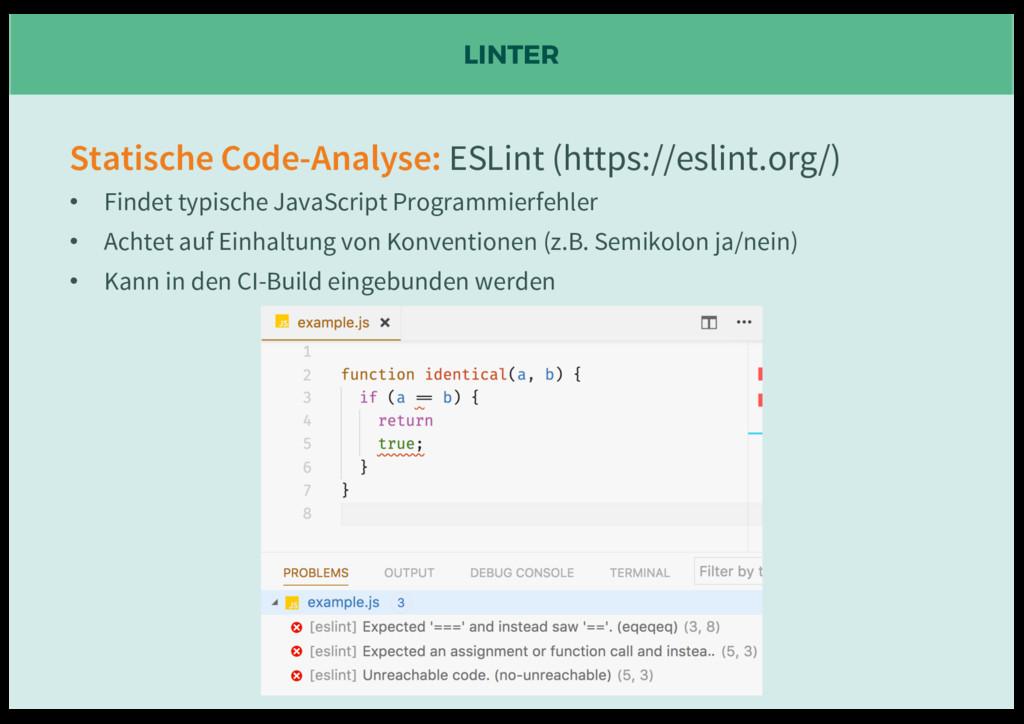 LINTER Statische Code-Analyse: ESLint (https://...