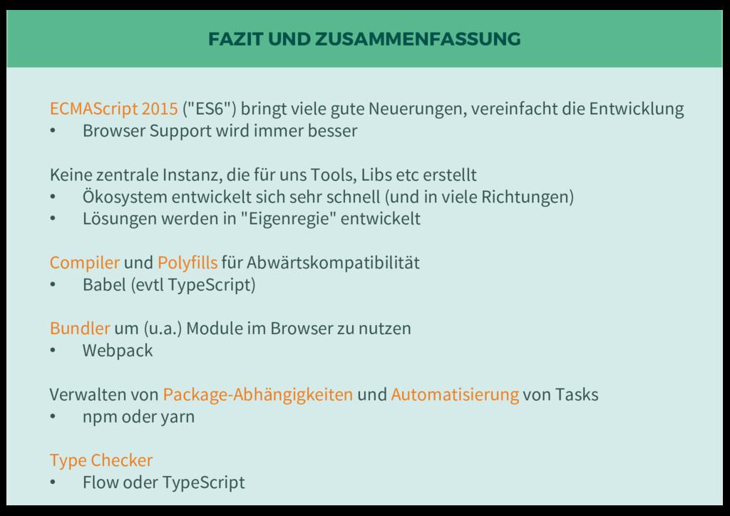"""FAZIT UND ZUSAMMENFASSUNG ECMAScript 2015 (""""ES6..."""