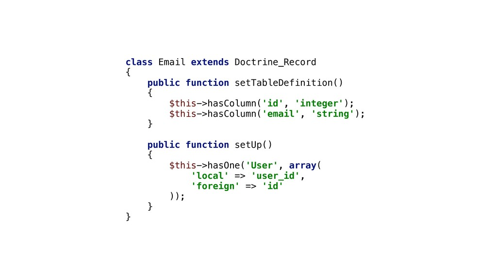 class Email extends Doctrine_Record { public fu...