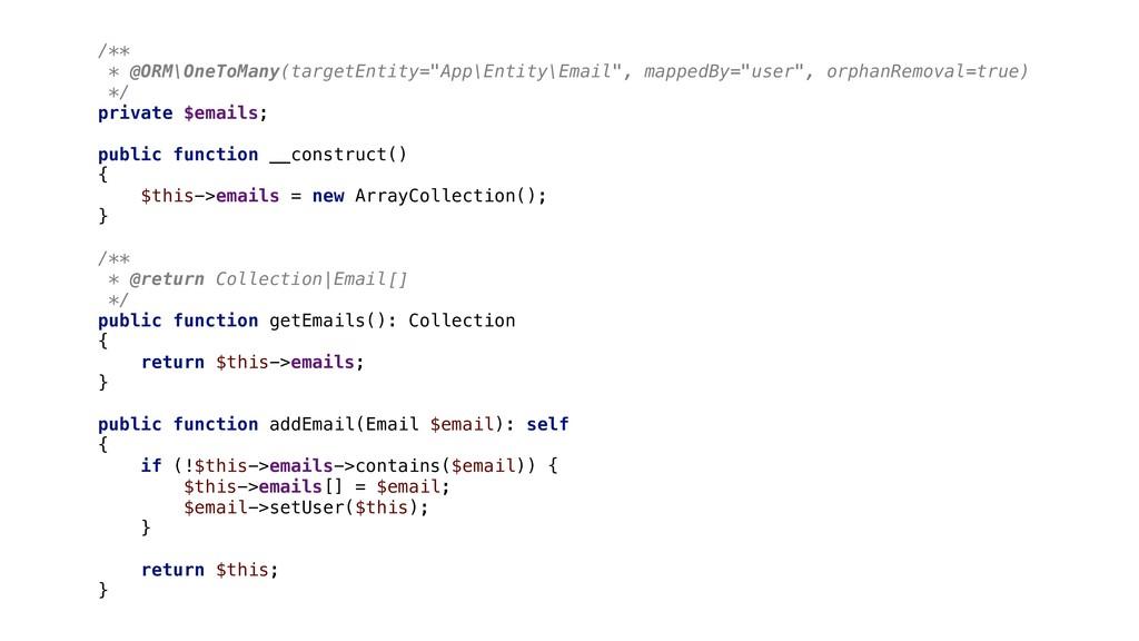 "/** * @ORM\OneToMany(targetEntity=""App\Entity\E..."