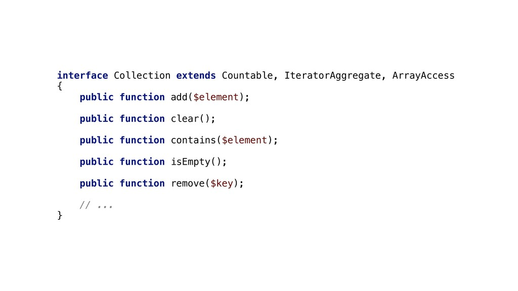 interface Collection extends Countable, Iterato...
