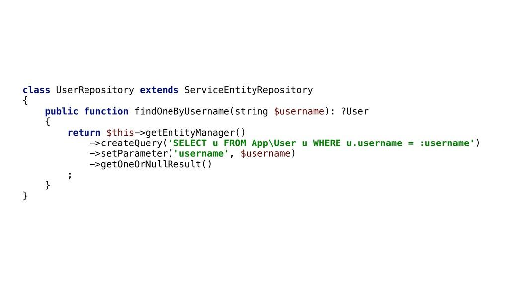 class UserRepository extends ServiceEntityRepos...