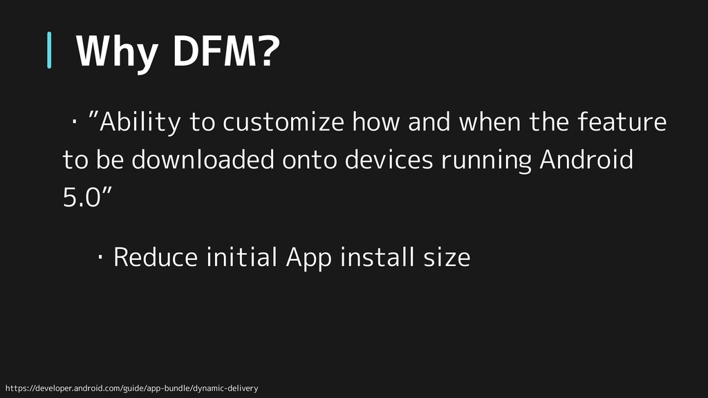 """Why DFM? ・""""Ability to customize how and when th..."""