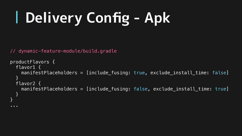 // dynamic-feature-module/build.gradle productF...