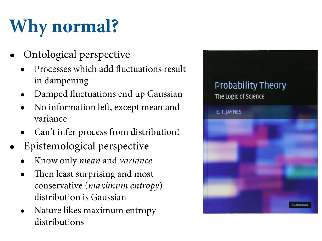 Why normal? • Ontological perspective • Process...