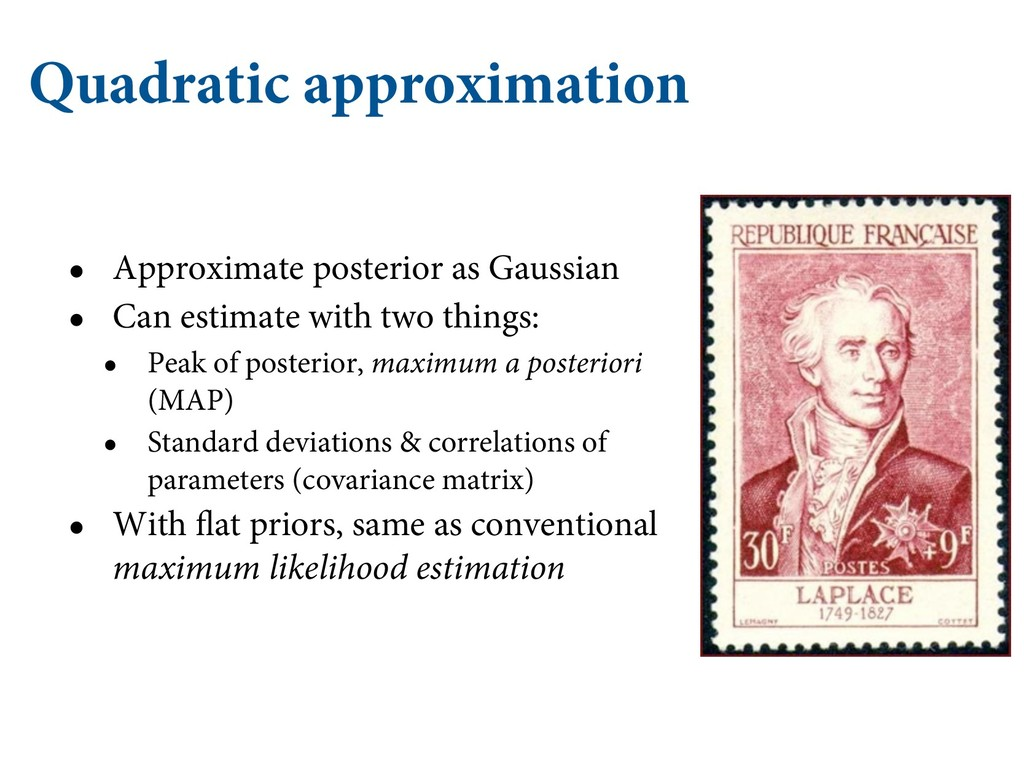Quadratic approximation • Approximate posterior...