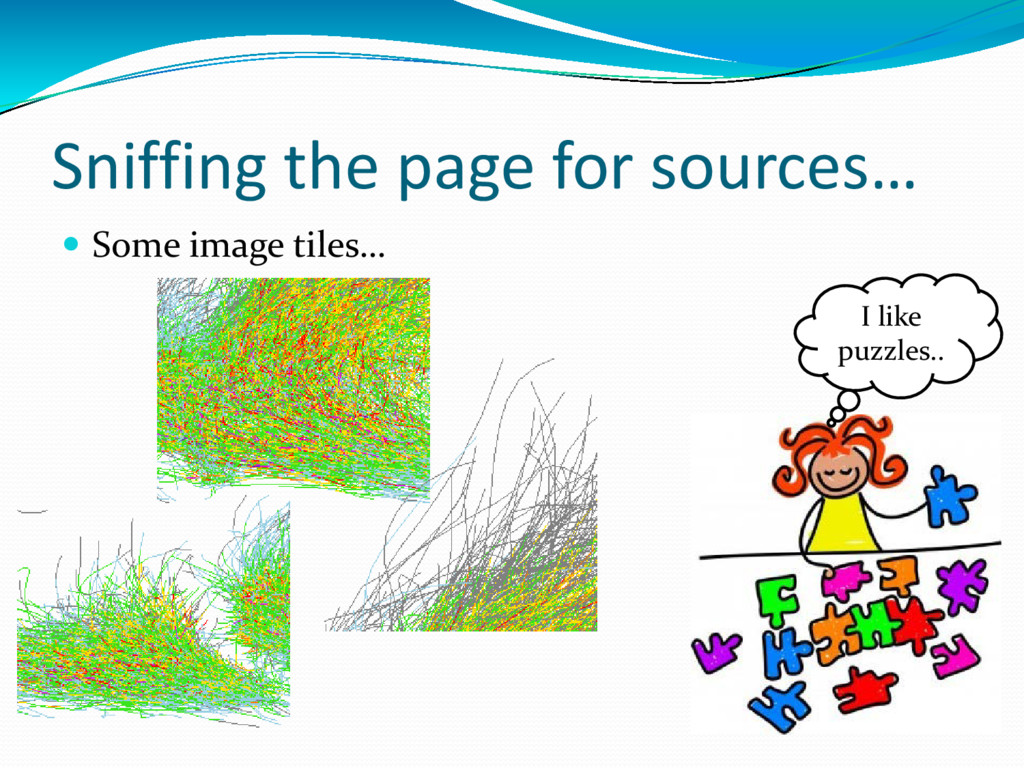 Sniffing the page for sources…  Some image til...