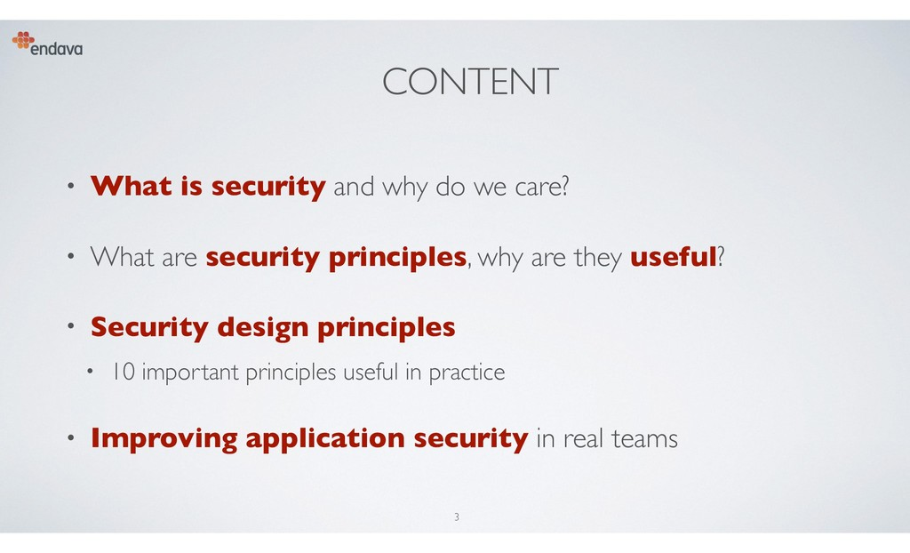 CONTENT • What is security and why do we care? ...