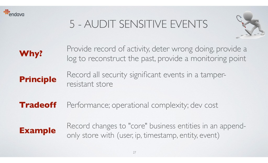 5 - AUDIT SENSITIVE EVENTS Why? Provide record ...