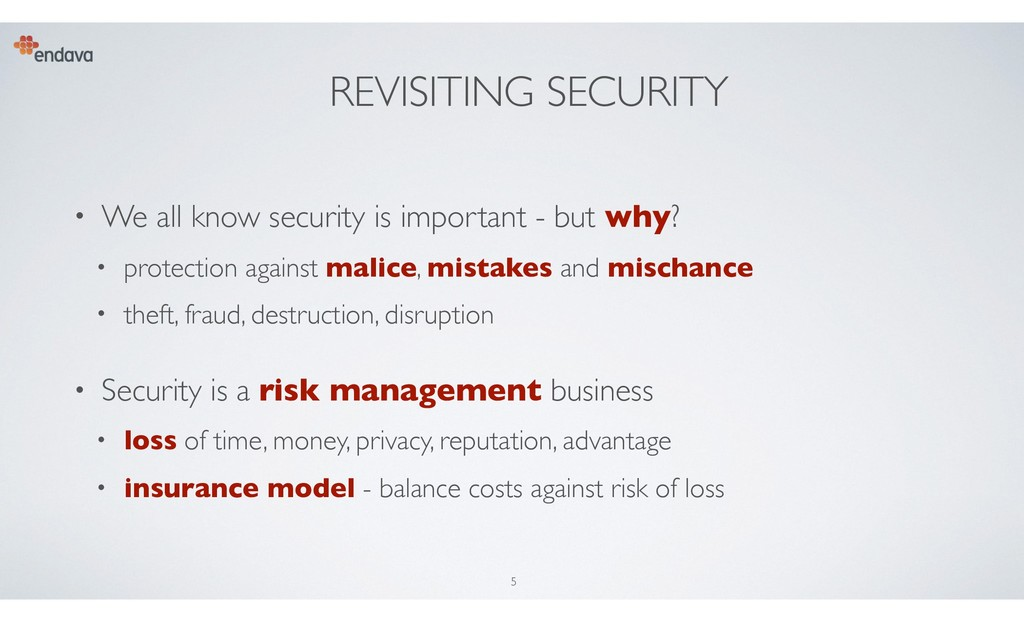 REVISITING SECURITY • We all know security is i...