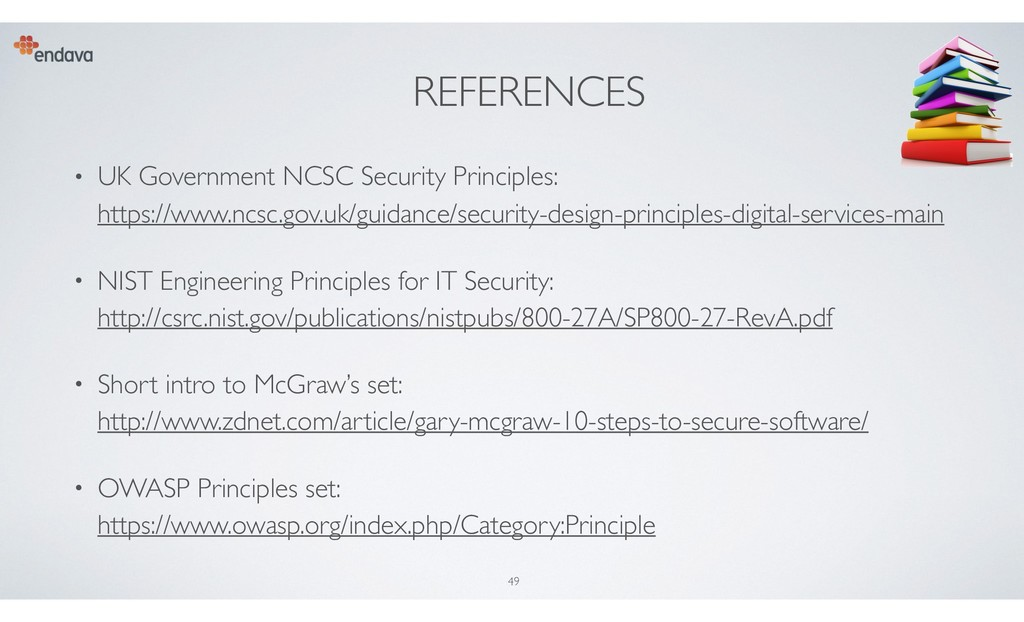 REFERENCES • UK Government NCSC Security Princi...