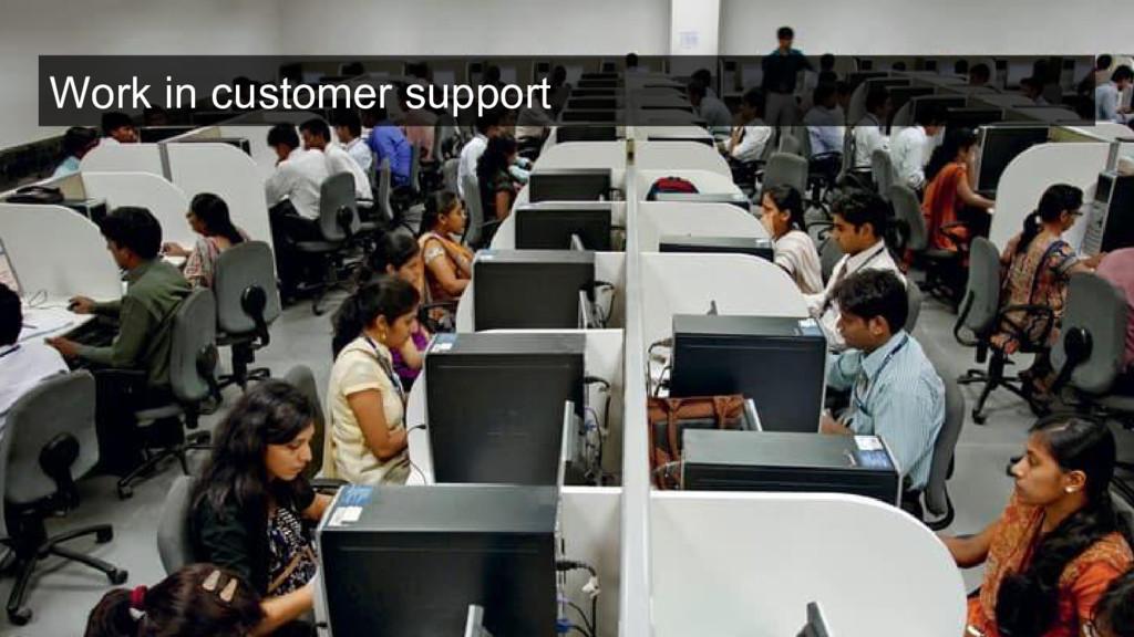 Work in customer support
