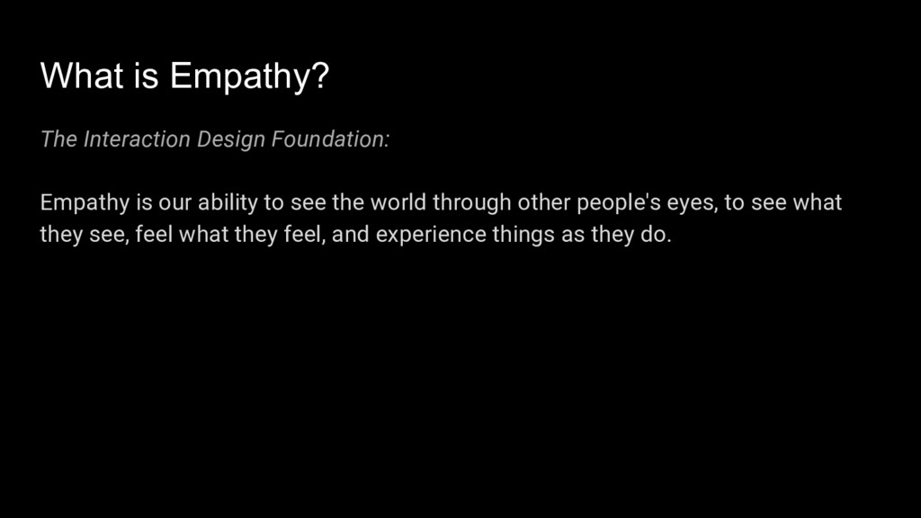 What is Empathy? The Interaction Design Foundat...