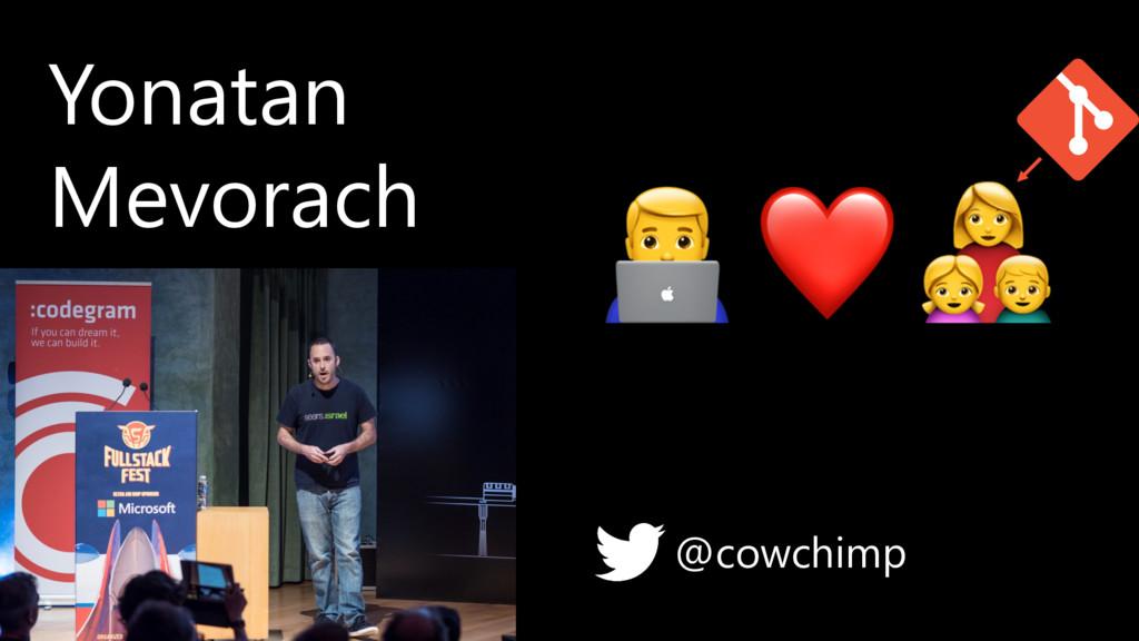 @cowchimp Yonatan Mevorach