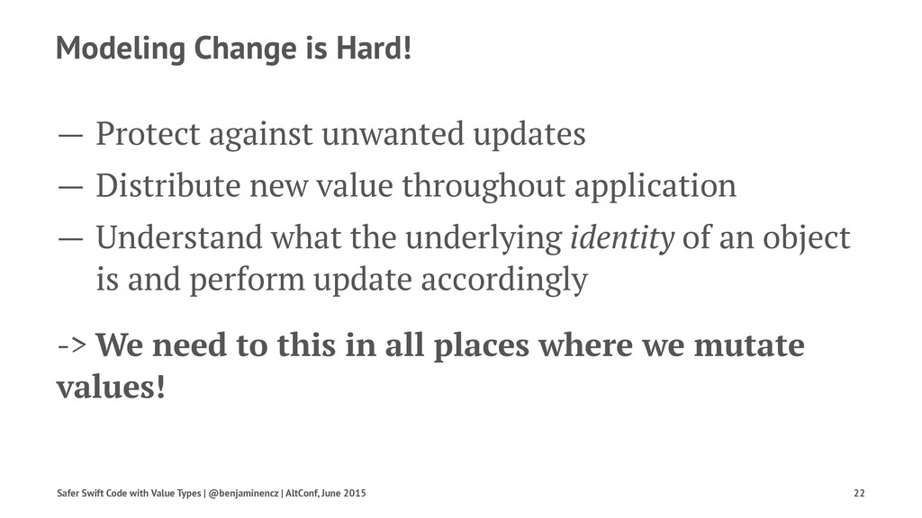 Modeling Change is Hard! — Protect against unwa...