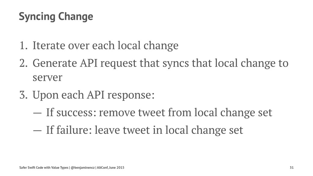 Syncing Change 1. Iterate over each local chang...