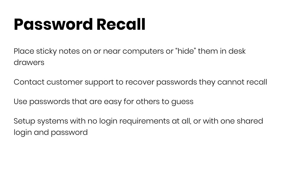 Password Recall Place sticky notes on or near c...