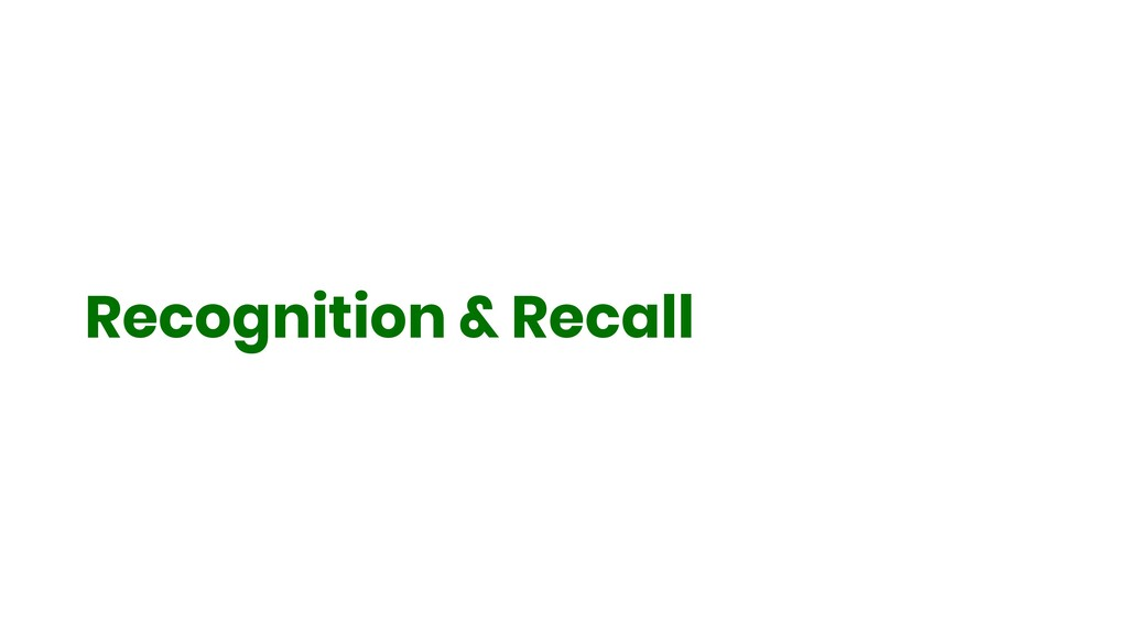 Recognition & Recall