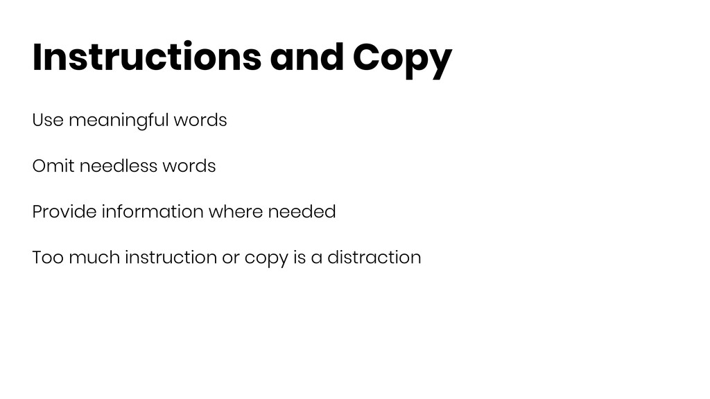 Instructions and Copy Use meaningful words Omit...