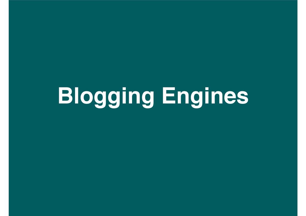Blogging Engines