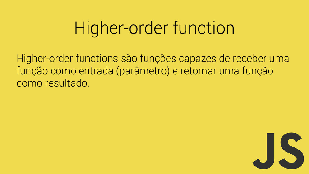 Higher-order function Higher-order functions sã...