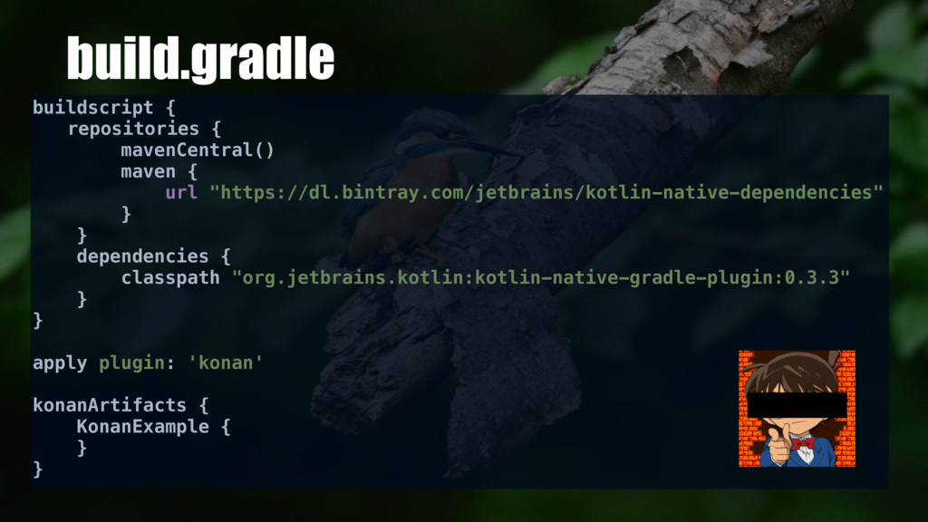 build.gradle buildscript { repositories { maven...