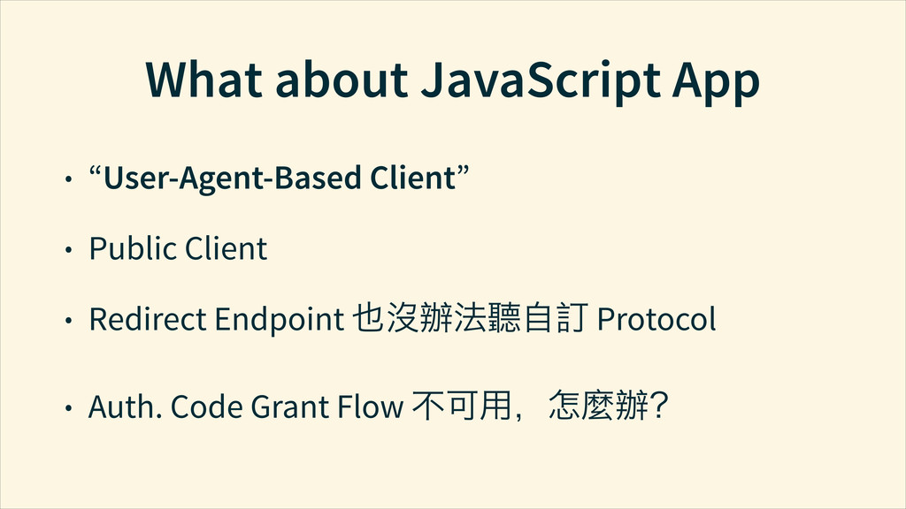 """What about JavaScript App • """"User-Agent-Based C..."""