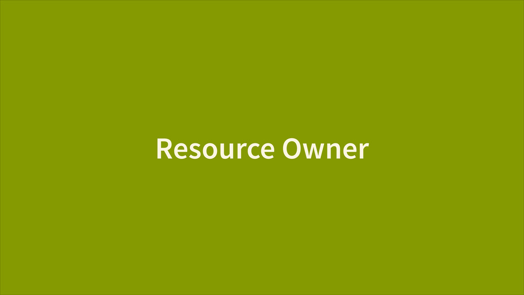 Resource Owner