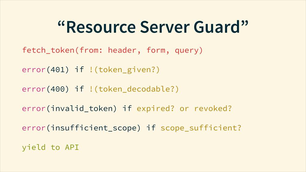 """Resource Server Guard"" fetch_token(from: heade..."