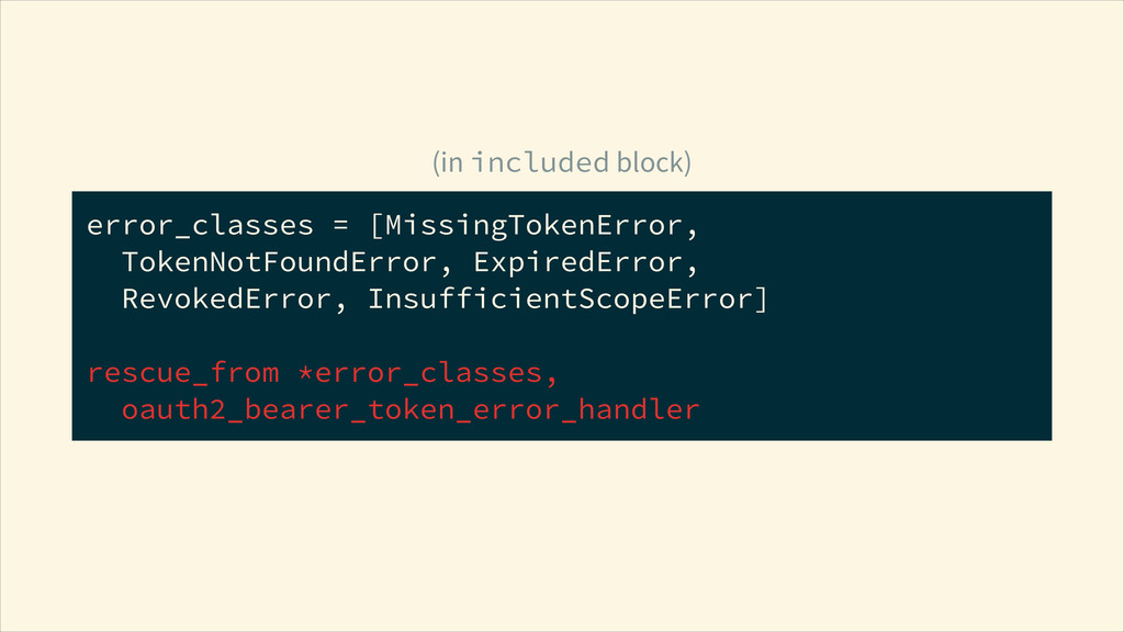 error_classes = [MissingTokenError, TokenNotFo...