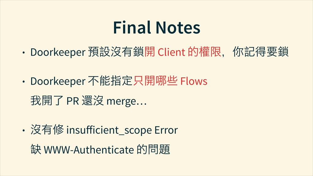 Final Notes • Doorkeeper ≁℟㢻Ⴕ⅞Ῐ Client ֥ཋđὸ֤ေ...