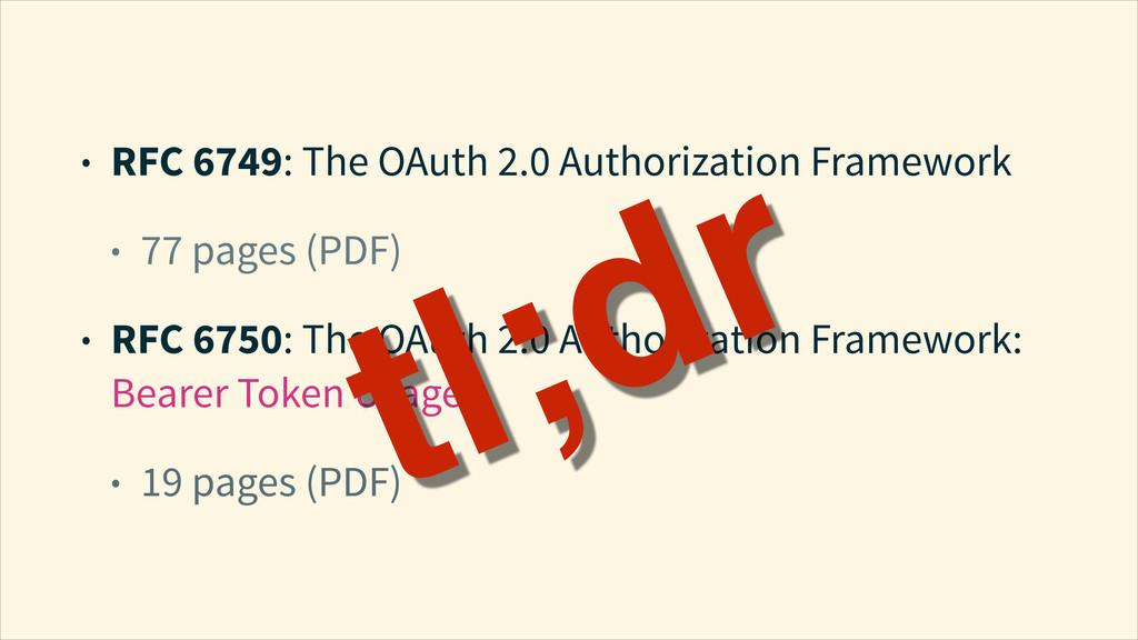 • RFC 6749: The OAuth 2.0 Authorization Framewo...