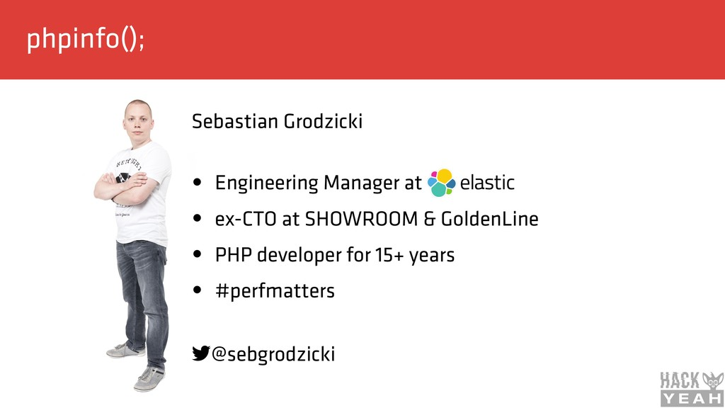 phpinfo(); Sebastian Grodzicki • Engineering M...