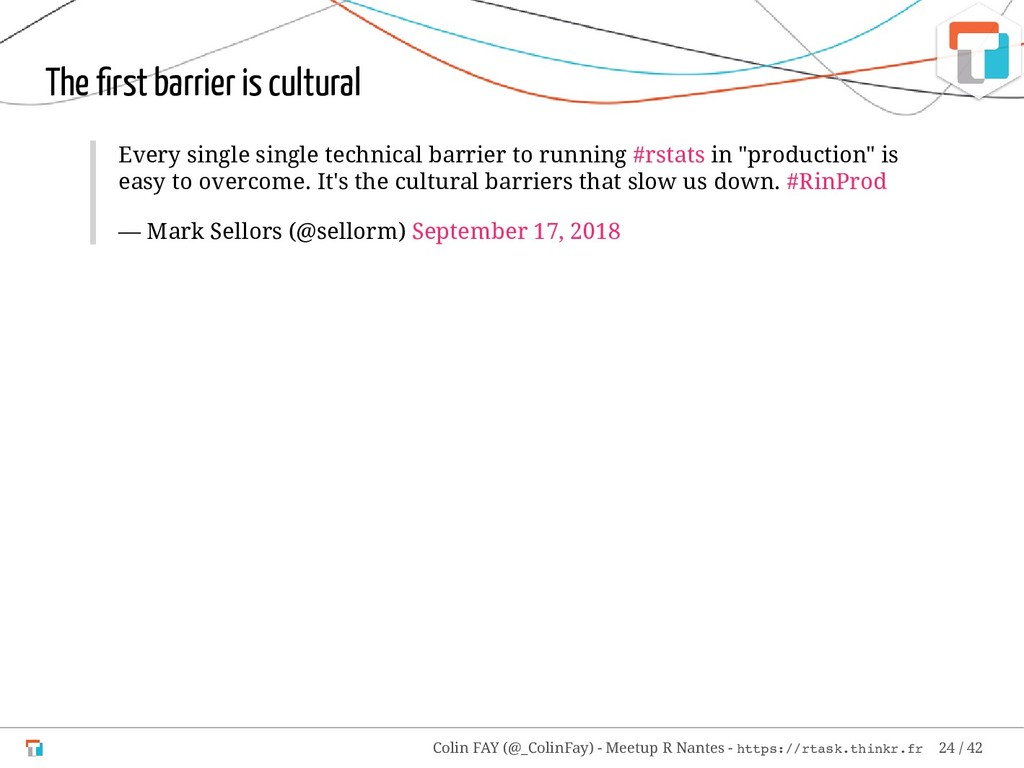 The first barrier is cultural Every single singl...