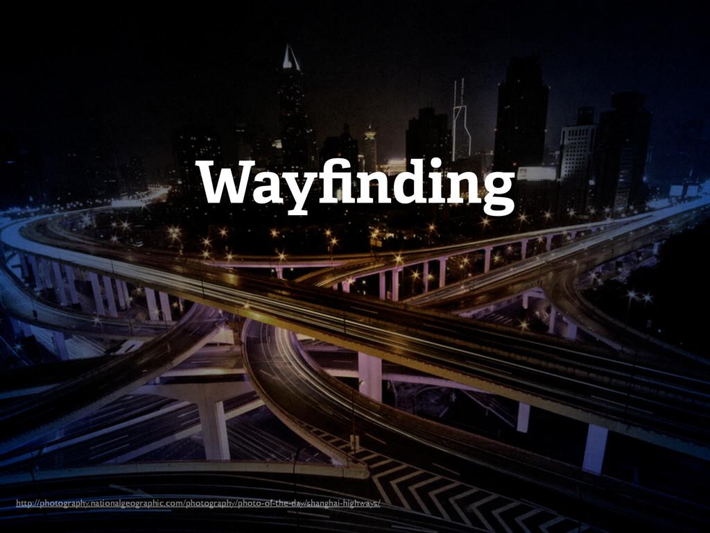 Wayfinding http://photography.nationalgeographic...