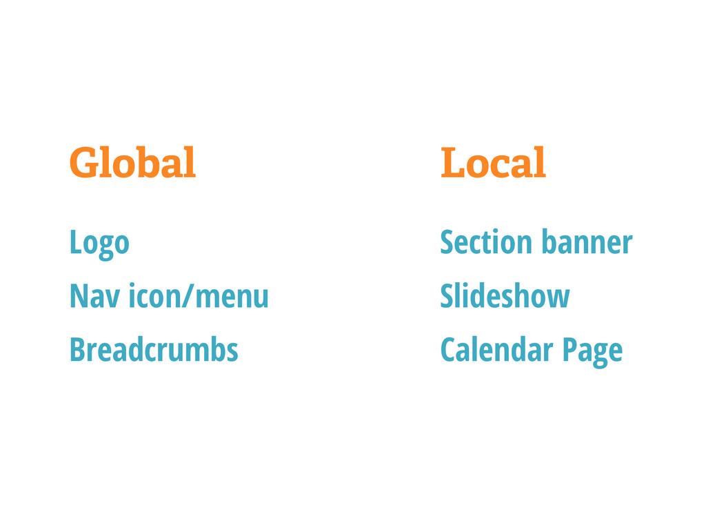 Global Logo Nav icon/menu Breadcrumbs Local Sec...