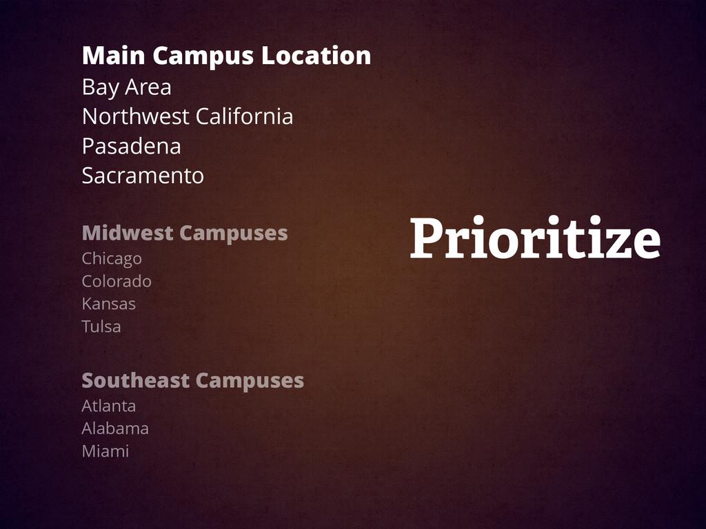 Main Campus Location Bay Area  Northwest Calif...