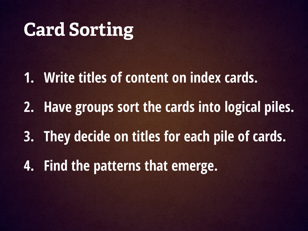 Card Sorting ! 1. Write titles of content on in...